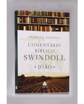 Comentário Bíblico Swindoll | João | Charles Swindoll