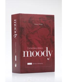 Comentário Bíblico Moody | Vol. 1 | Charles F. Pfeiffer