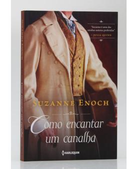 Como Encantar um Canalha | Vol. 2 | Suzanne Enoch