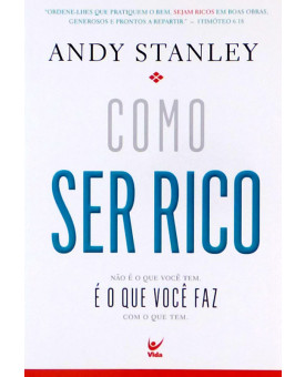 Como Ser Rico | Andy Stanley