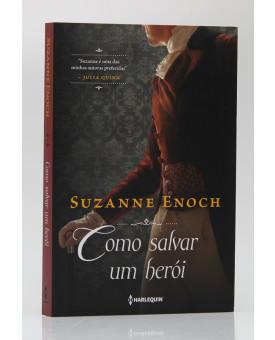 Como Salvar um Herói | Vol. 3 | Suzanne Eanoch