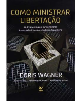 Como Ministrar Libertação   Doris Wagner