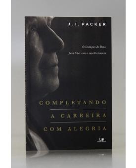 Completando a Carreira Com Alegria | J. I. Packer
