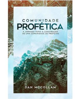 Comunidade Profética   Dan McCollam