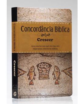 Concordância Bíblica Crescer | Capa Dura | Editora Geográfica