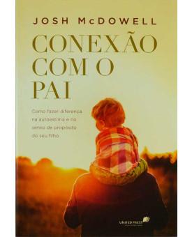 Conexão Com O Pai | Josh McDowell