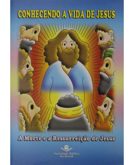Conhecendo A Vida de Jesus