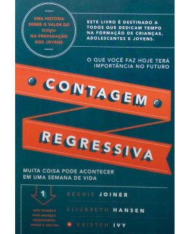 Contagem Regressiva | Reggie Joiner | Elizabeth Hansen | Krinten Ivy
