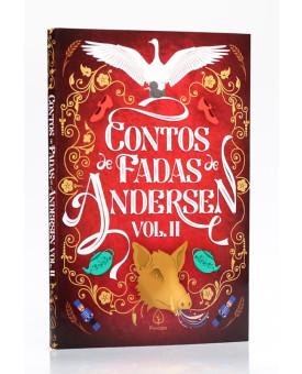 Contos de Fadas de Andersen | VOL. 2 | Hans Christian Anderson