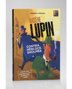 Arsène Lupin | Contra Herlock Sholmes | Pé da Letra