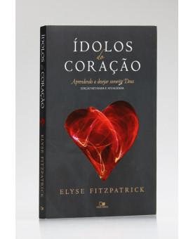 ídolos do Coração   Elyse Fitzpatrick