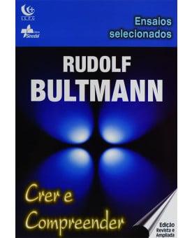 Livro Crer e Compreender | Rudolf Bultmann