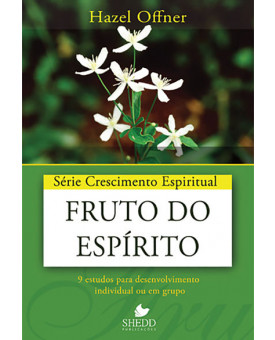 Crescimento Espiritual Fruto do Espírito