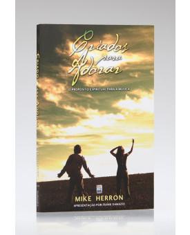 Criados para Adorar | Mike Herron