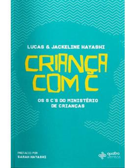 Criança com C | Lucas e Jackeline Hayashi