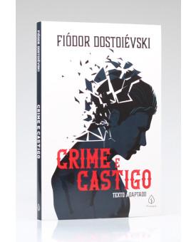 Crime e Castigo | Fiodor Dostoiévski