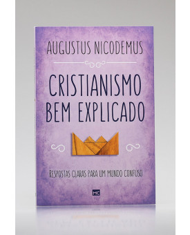 Cristianismo Bem Aplicado | Augustus Nicodemus