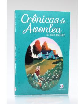 Crônicas de Avonlea | Lucy Maud Montgomery