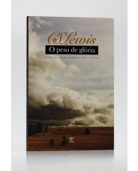 O Peso De Glória | C. S. Lewis