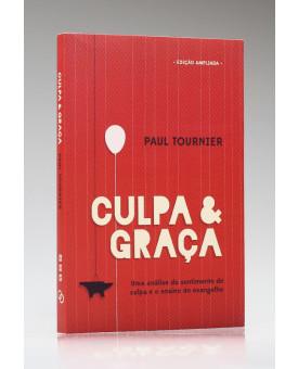 Culpa e Graça   Paul Tournier