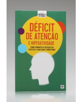 Coleção Síndromes e Distúrbios | Déficit de Atenção e Hiperatividade | Alto Astral