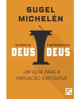 Da Parte de Deus e na Presença de Deus | Sugel Michelén