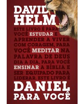 Daniel Para Você | David Helm