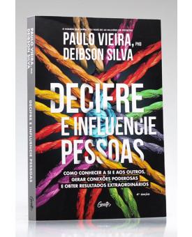 Decifre e Influencie Pessoas | Paulo Vieira e Deibson Silva