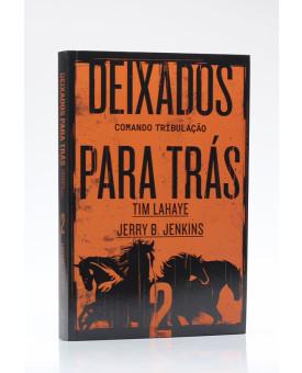 Deixados para Trás 2 | Tim LaHaye e Jerry B. Jenkins
