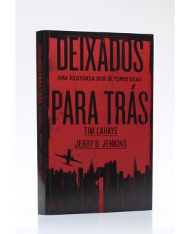 Deixados para Trás 1 | Tim LaHaye e Jerry B. Jenkins
