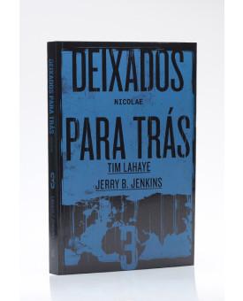 Deixados para Trás 3 | Tim LaHaye e Jerry B. Jenkins