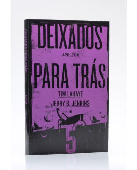 Deixados Para Trás 5 | Tim LaHaye e Jerry B. Jenkins