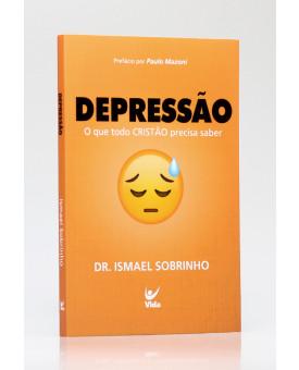 Depressão | Dr. Ismael Sobrinho