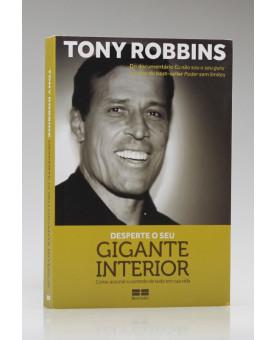 Desperte o Seu Gigante Interior | Tony Robbins