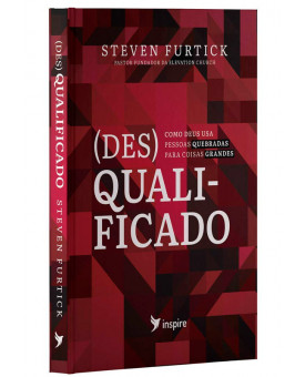 (Des)Qualificado | Steven Furtick