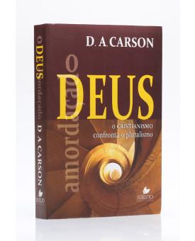 O Deus Amordaçado | D. A. Carson