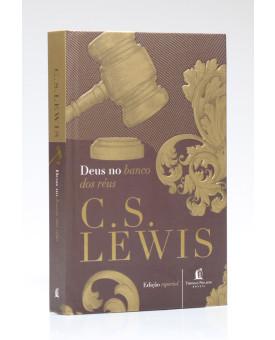 Deus no Banco dos Réus | C. S. Lewis