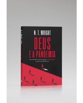 Deus e a Pandemia | N. T. Wright
