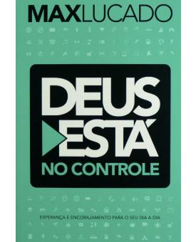 Deus está no Controle | Max Lucado