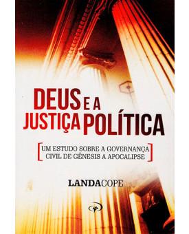 Deus e a Justiça Politica | Landa Cope