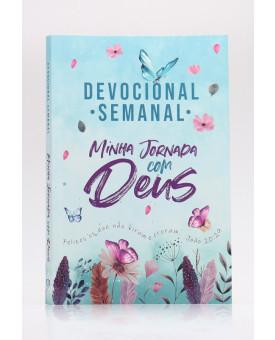 Devocional Semanal Minha Jornada com Deus | Jardim Secreto