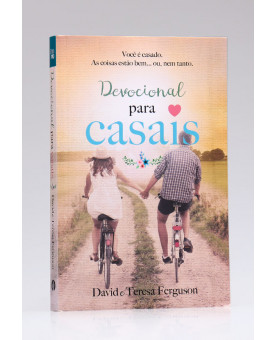 Devocional Para Casais | David e Teresa Ferguson