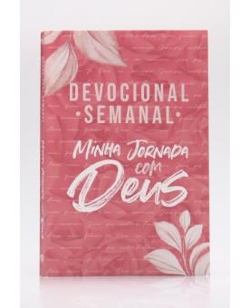Devocional Semanal Minha Jornada com Deus | Pétalas