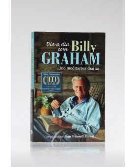 Dia a Dia Com Billy Graham | 366 Meditações | Joan Winmill Brown