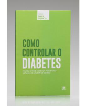 vColeção Saúde Essencial   Como Controlar o Diabetes   Alto Astral