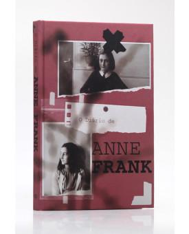O Diário de Anne Frank | Capa Dura | Anne Frank