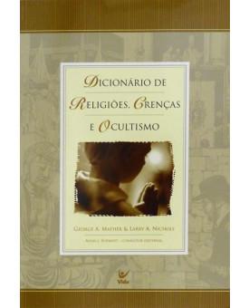 Dicionário de Religiões, Crenças e Ocultismo
