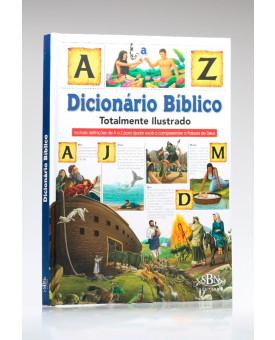 Dicionário Bíblico | Totalmente Ilustrado | SBN