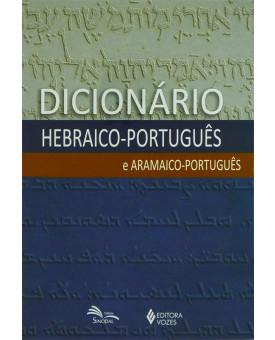 Dicionário Hebraico-Português e Aramaico-Português | Diversos Autores