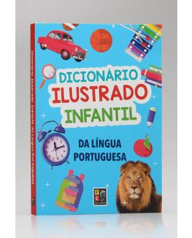 Dicionário Ilustrado Infantil da Língua Portuguesa | Pé da Letra